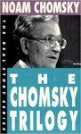 The Chomsky Trilogy