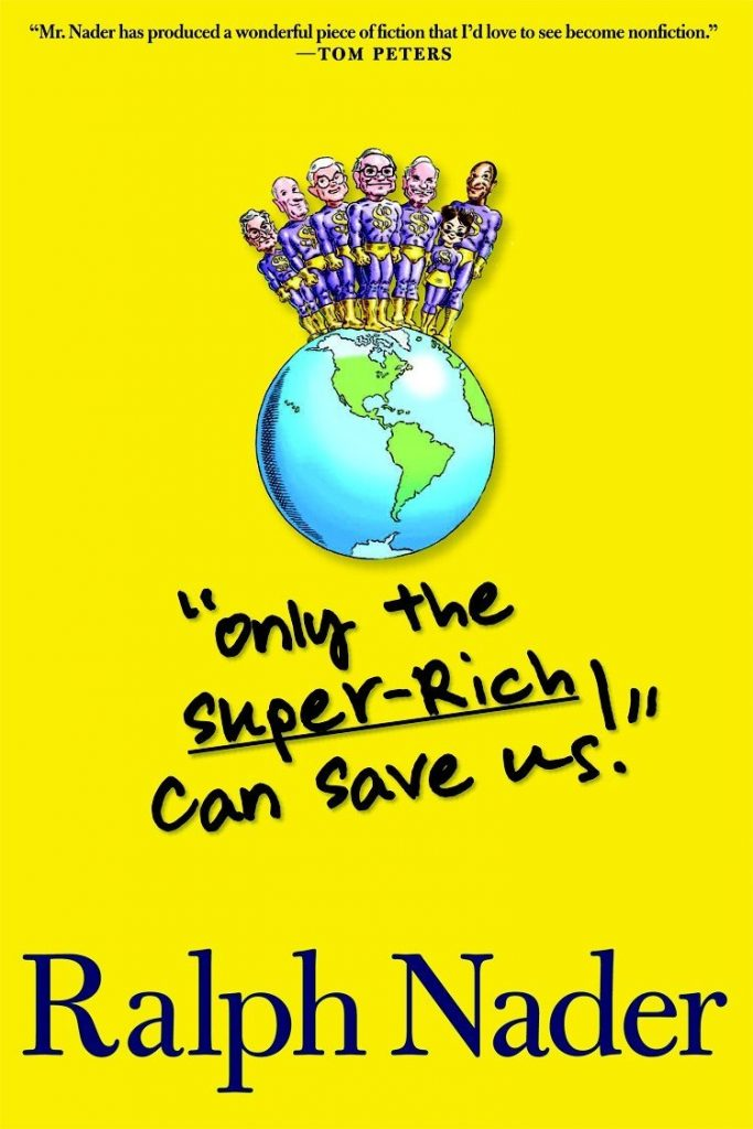 Only the Super-Rich Can Save Us! (Autographed)